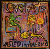 LOVE/HATE - WASTED IN AMERICA (12