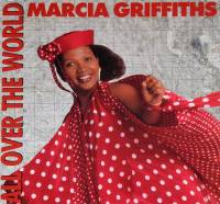 MARCIA GRIFFITHS - ALL OVER THE WORLD (12