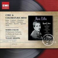MARIA CALLAS - LYRIC & COLORATURA ARIAS (CD)