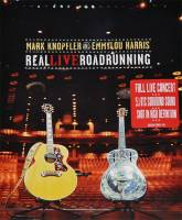 MARK KNOPFLER AND EMMYLOU HARRIS - REAL LIVE ROADRUNNING (CD + DVD)