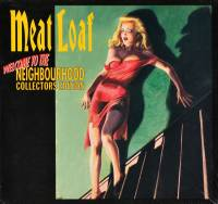MEAT LOAF - WELCOME TO THE NEIGHBOURHOOD (2CD + DVD)