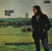MILLER ANDERSON - BRIGHT CITY (LP)
