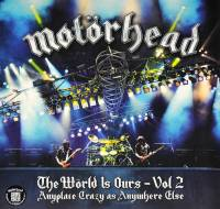 MOTORHEAD - THE WORLD IS OURS VOL 2 (2LP)