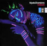 MYSTIC DIVERSIONS - COLOURS (CD)
