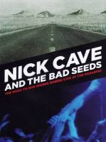 NICK CAVE AND THE BAD SEEDS - THE ROAD TO GOD KNOWS WHERE: LIVE AT PARADISO (2DVD)