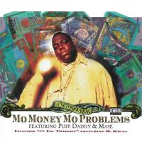 NOTORIOUS B.I.G. - MO MONEY MO PROBLEMS (12