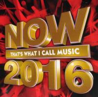 V/A - NOW THAT'S WHAT I CALL MUSIC 2016 (2CD)