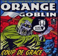 ORANGE GOBLIN - COUPE DE GRACE (COLOURED vinyl 2LP)