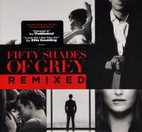 OST - FIFTY SHADES OF GREY REMIXED (CD)