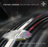 PETER GREEN SPLINTER GROUP - REACHING THE COLD 100 (WHITE vinyl 2LP)