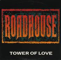 ROADHOUSE - TOWER OF LOVE (12
