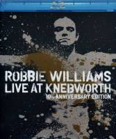 ROBBIE WILLIAMS - LIVE AT KNEBWORTH-10TH ANNIVERSARY (BLU-RAY)