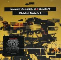 ROBERT GLASPER EXPERIMENT - BLACK RADIO 2 (CD)