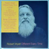 ROBERT WYATT - DIFFERENT EVERY TIME (2CD)