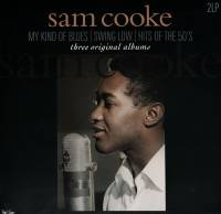 SAM COOKE - MY KIND OF BLUES / SWING LOW / HITS OF THE 50's: THREE ORIGINAL ALBUMS (2LP)