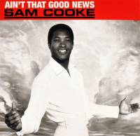 SAM COOKE - AINT THAT GOOD NEWS (LP)