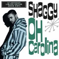 "SHAGGY - OH CAROLINA (GREEN vinyl 7"")"