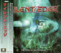 SILENT EDGE - THE EYES OF THE SHADOW (CD)