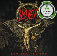 "SLAYER - YOU AGAINST YOU (CLEAR vinyl 7"")"