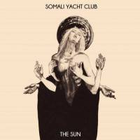 SOMALI YACHT CLUB - THE SUN (YELLOW vinyl LP)