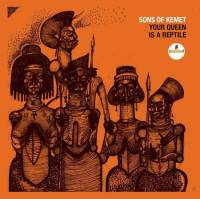 SONS OF KEMET - YOUR QUEEN IS A REPTILE (CD)