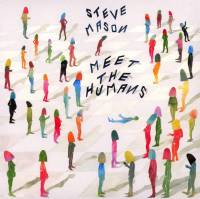 STEVE MASON - MEET THE HUMANS (CD)