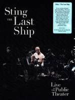 STING - THE LAST SHIP: LIVE AT THE PUBLIC THEATER (BLU-RAY)