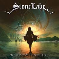 STONELAKE - MARCHING ON TIMELESS TALES (CD)
