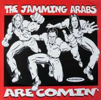 "THE JAMMING ARABS - THE JAMMING ARABS ARE COMIN' (7"" EP)"