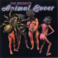 THE RESIDENTS - ANIMAL LOVER (CD)