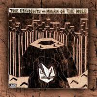 THE RESIDENTS - MARK OF THE MOLE & INTERMISSION (2CD)