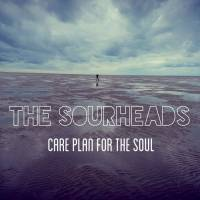 THE SOURHEADS - CARE PLAN FOR THE SOUL (LP)