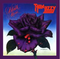 THIN LIZZY - BLACK ROSE (2LP)