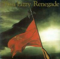 THIN LIZZY - RENEGADE (LP)