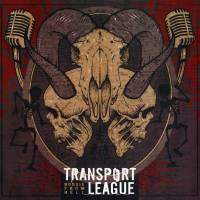 TRANSPORT LEAGUE - BOOGIE FROM HELL (LP)