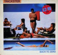 TRICKSTER - BACK TO ZERO (LP)