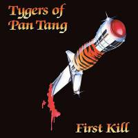 TYGERS OF PAN TANG - FIRST KILL (ULTRA CLEAR vinyl LP)