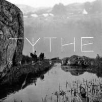 TYTHE - & ALSO WITH YOU (CD)