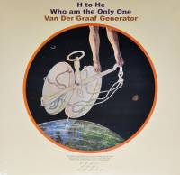 VAN DER GRAAF GENERATOR - H TO HE WHO AM THE ONLY ONE (2LP)