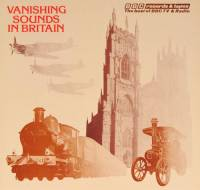 VANISHING SOUNDS IN BRITAIN (LP)