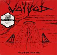 VOIVOD - ALWAYS MOVING (CLEAR vinyl 7