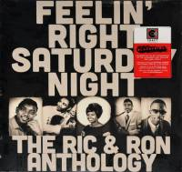 V/A - FEELIN' RIGHT SATURDAY NIGHT: THE RIC & RON ANTHOLOGY (2LP)