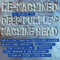 V/A - RE-MACHINED: A TRIBUTE TO DEEP PURPLE'S MACHINE HEAD (CD)