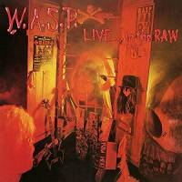 W.A.S.P. - LIVE...IN THE RAW (2LP)